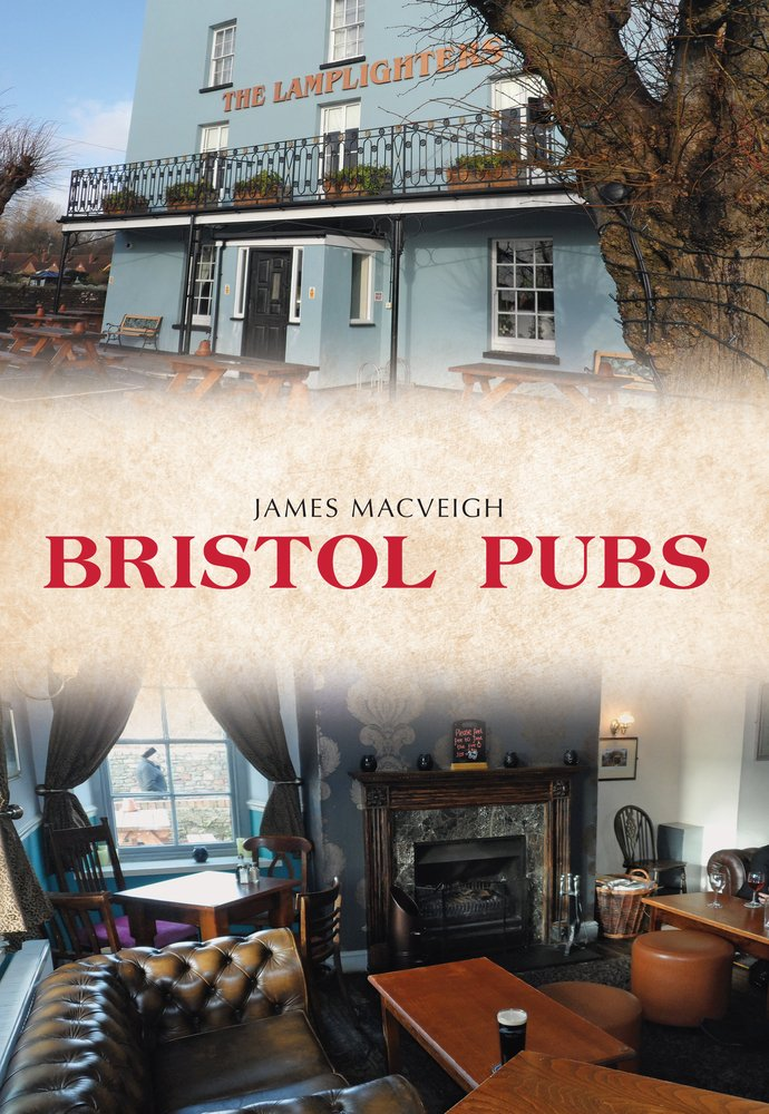 Bristol Pubs book by James Macveigh